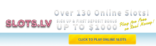 Click Now to Visit Slots.lv and Play Slots Online!